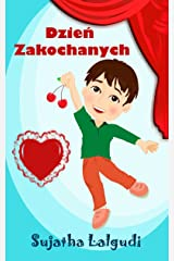 Kids Valentine book: Lovely Day in Polish: Polish Children's Book (Polish Edition),Polish Picture book for children) Polish books for children,Polish book ... (Picture books in Polish for children 10) Kindle Edition