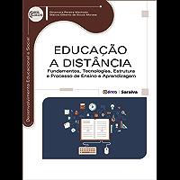 Educação a Distância – Fundamentos, Tecnologias, Estrutura a Processo de Ensino e Aprendizagem