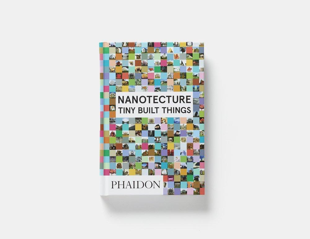 Nanotecture tiny built things amazon rebecca roke nanotecture tiny built things amazon rebecca roke 9780714870601 books solutioingenieria Choice Image