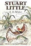 By E. B. White Stuart Little