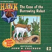 The Case of the Burrowing Robot: Hank the Cowdog | John R. Erickson