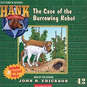 The Case of the Burrowing Robot Audiobook