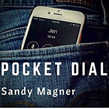 Pocket Dial Audiobook by Sandy Magner Narrated by Sandy Magner