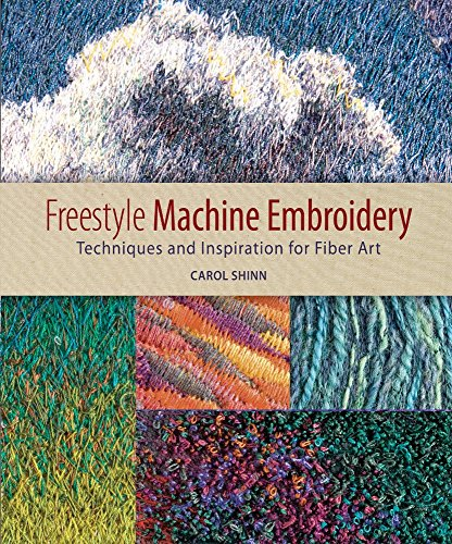 (Freestyle Machine Embroidery by Carol Huber Cypher (4-May-2009) Paperback)