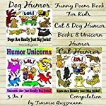 Funny Poem Book for Kids - 3 in 1 Compilation: Cat, Dog, and Unicorn Humor | Timmie Guzzmann