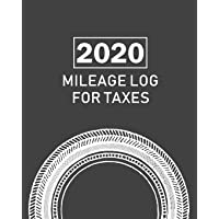 2020 Mileage Log For Taxes: Gas Mileage Log Book Tracker and Simple Daily Tracking auto journal, Odometer | Notebook for…