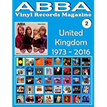 ABBA - Vinyl Records Magazine No. 2 - United Kingdom (1973 - 2016): Discography edited by Epic, Polydor, Polar... - Full Color. (English Edition)