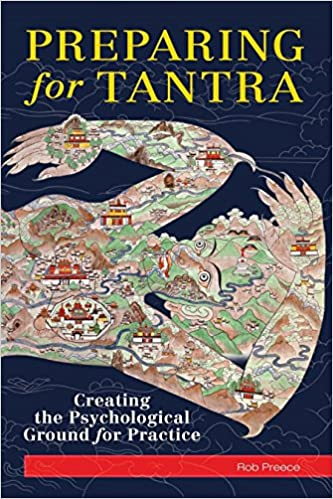 Preparing for Tantra: Creating the Psychological Ground for ...