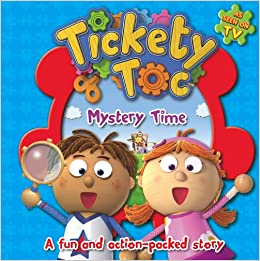 Tickety Toc Mystery Time (Story Board Book Tickety Toc)