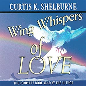Wing Whispers of Love Audiobook