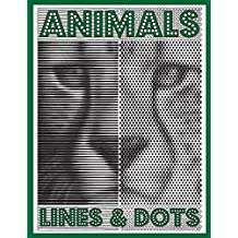 LINES & DOTS: Animals: New Kind of Coloring with One Color to Use for Adults Relaxation & Stress Relief