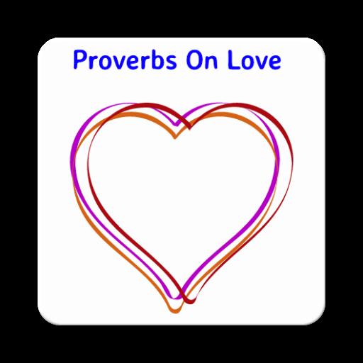 55 PROVERBS ON LOVE