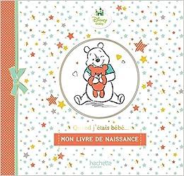 Mon Livre De Naissance Quand J Etais Bebe