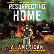 Resurrecting Home: A Novel | A. American