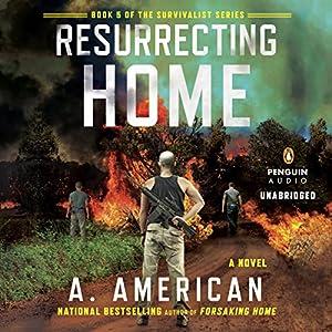 Resurrecting Home Hörbuch
