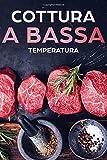 Cottura a bassa temperatura: 60 sottovuoto ricette