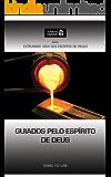 Alimento Diário - Guiados pelo Espírito de Deus (Extraindo Vida dos Escritos de Paulo Livro 3) (Portuguese Edition)