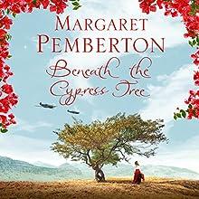 Beneath the Cypress Tree Audiobook by Margaret Pemberton Narrated by Louiza Patikas