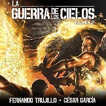 LA GUERRA DE LOS CIELOS: VOLUMEN 2 [THE WAR OF THE SKIES]