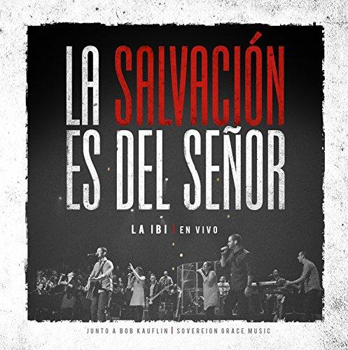La Salvación es del Señor