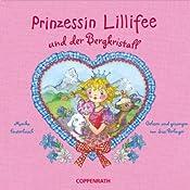 Prinzessin Lillifee und der Bergkristall   Monika Finsterbusch