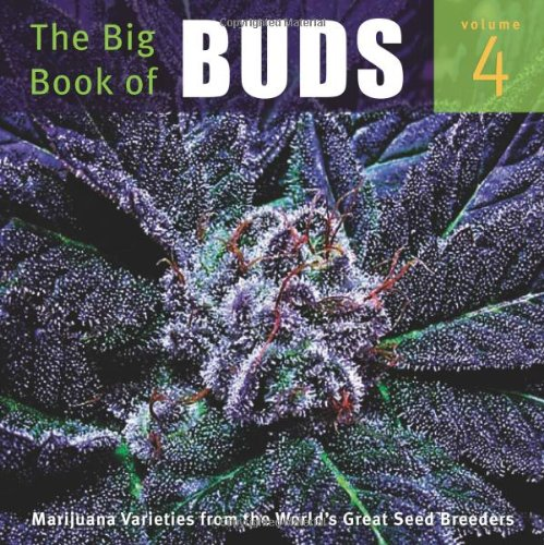 the-big-book-of-buds-volume-4-more-marijuana-varieties-from-the-world-s-great-seed-breeders