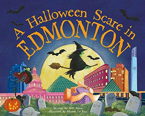 (A Halloween Scare in Edmonton (Halloween Scare: Prepare If You)