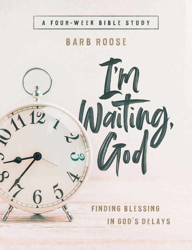 Im Waiting, God - Women's Bible Study Guide with Leader Helps ...