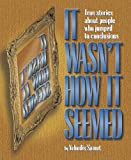 It Wasn't How It Seemed, Yehudis Samet, 1578194822