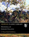 img - for Memorial of Gerard Hallock book / textbook / text book