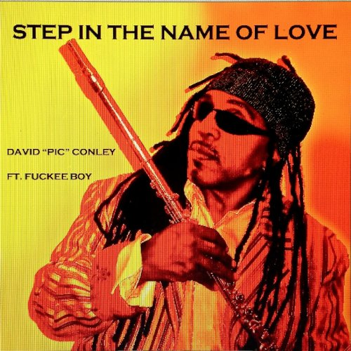 Step in the Name of Love
