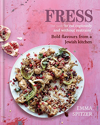 Fress: Bold, Fresh Flavours from a Jewish Kitchen