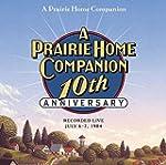 A Prairie Home Companion 10th Anniver...
