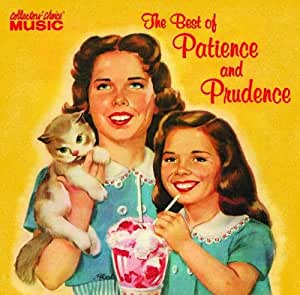 The Best of Patience and Prudence