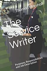 The Service Writer: Purposes, Responsibilities and Job Description Paperback