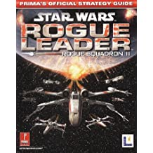 Star Wars Rogue Leader Squadron II: The Official Strategy Guide by Prima Development (2002-05-30)