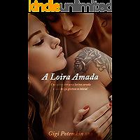 A Loira Amada: A paixão entre uma latina sarada e sua amiga gostosa se inicia! (A Musa Fitness e seu Sarado Rei Livro 5)