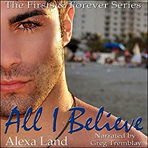All I Believe Audiobook