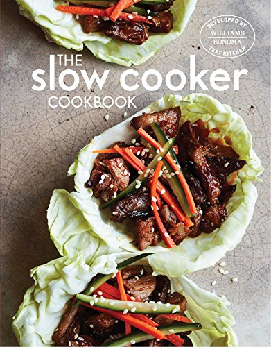 Williams Sonoma Cooking (The Slow Cooker Cookbook)