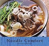 Easy Japanese Cooking: Noodle Comfort, Kentaro Kobayashi, 1934287571
