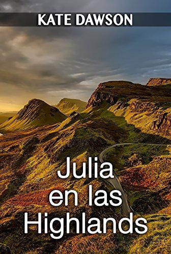 Julia en las Highlands (Spanish Edition)