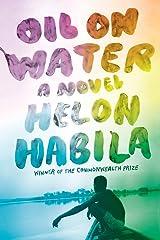Oil on Water: A Novel Paperback