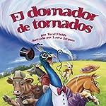 El domador de tornados [The Tornado Trainer]   Terri Fields