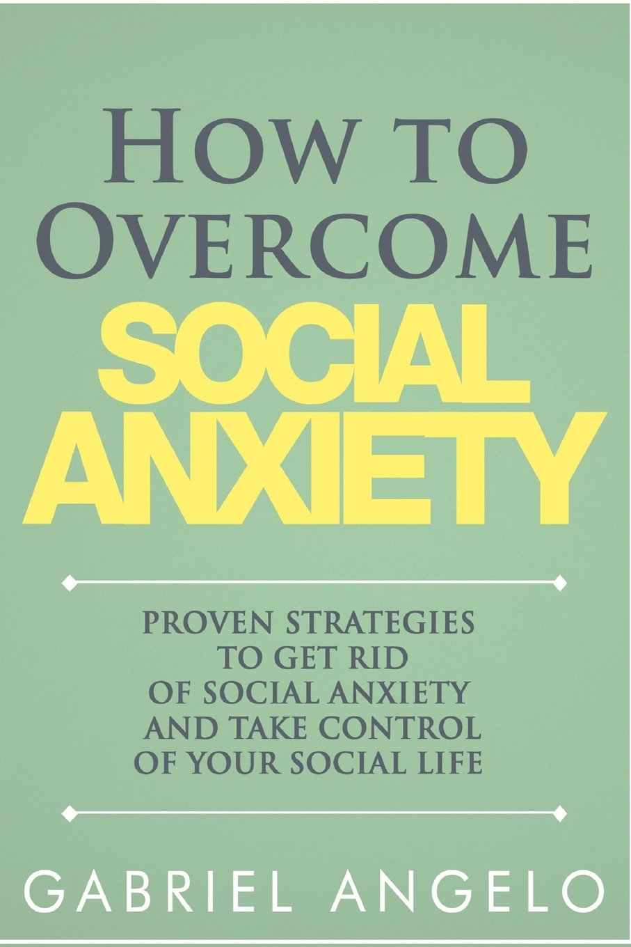 How Overcome Social Anxiety Strategies