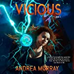 Vicious: The Vivid Trilogy, Book 2 | Andrea Murray