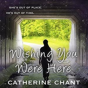 Wishing You Were Here Audiobook