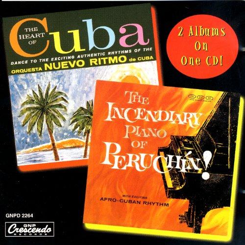 The Heart Of Cuba / The Incendiary Piano of Peruchin!