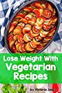 Lose Weight With Vegetarian Recipes