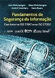 capa de Fundamentos de Segurança da Informação. Com Base na ISO 27001 e na ISO 27002