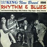 King New Breed Rhythm 'n' Blues